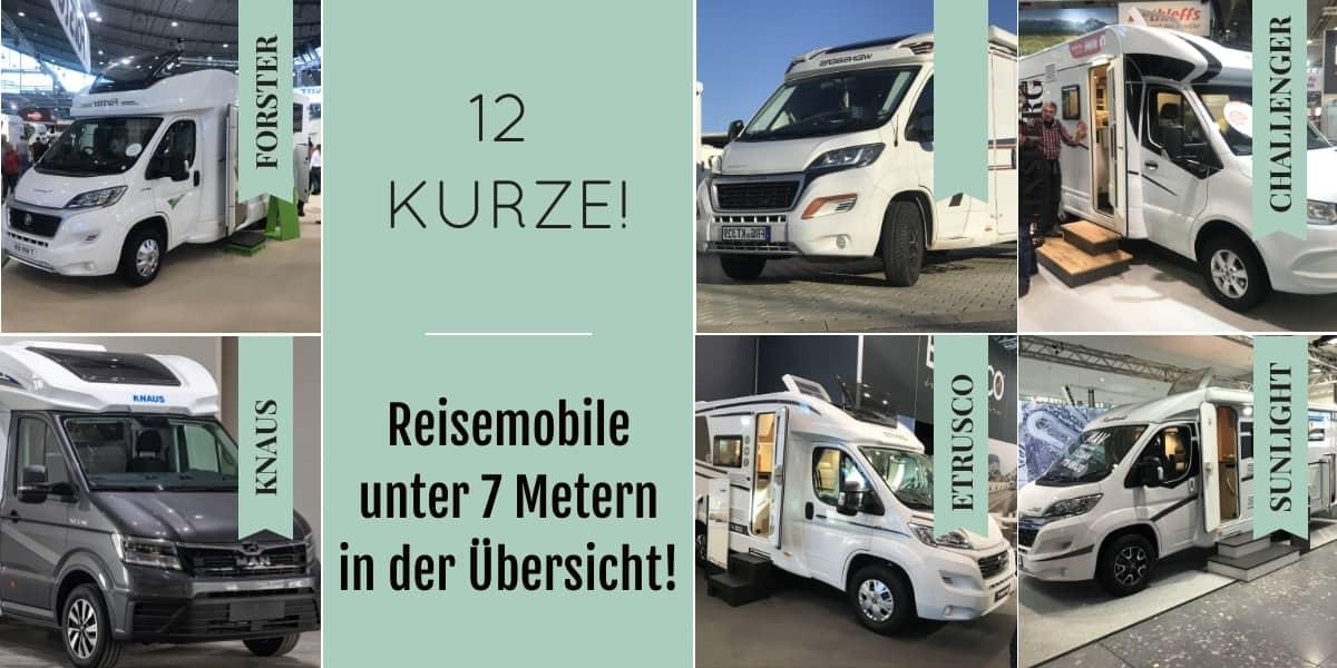 Kurze Wohnmobile 12 Reisemobile unter 7 Metern in der Übersicht