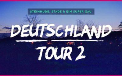 Stade, Steinhude, Einbruch – Wohnmobil Deutschland Tour 2
