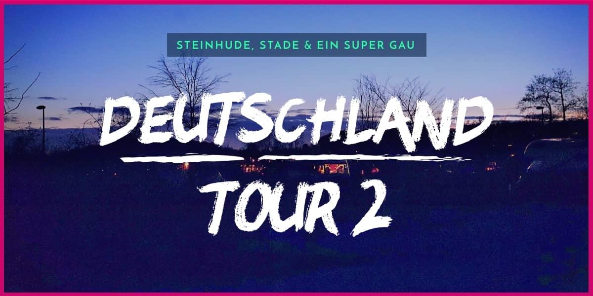 Wohnmobil Deutschland Tour Stade Steinhude Überfall