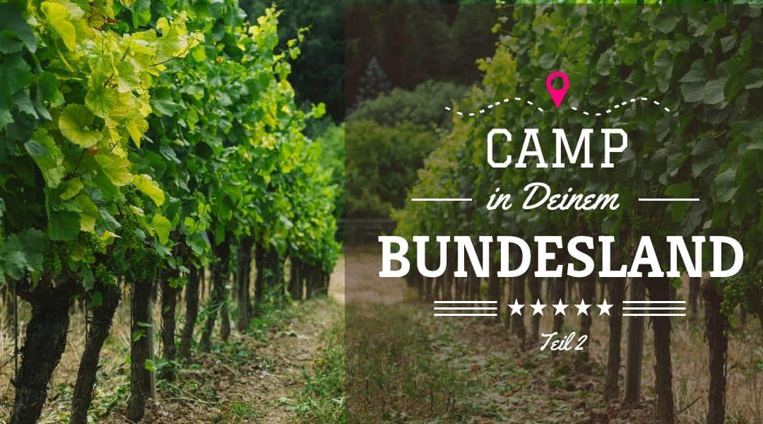 Camping im eigenen Bundesland – 48 Ausflugstipps – Teil 2