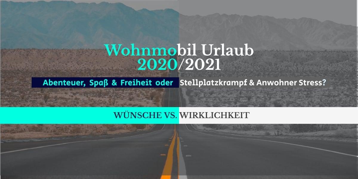 Wohnmobil Urlaub 2020 2021