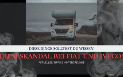 Dieselskandal und Wohnmobile – die wichtigsten Infos für alle Fiat und Iveco Camper