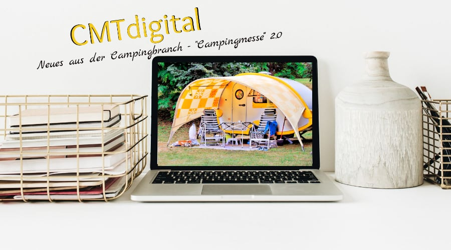 CMTdigital neues aus der Campingbranche