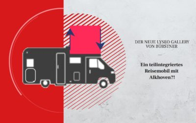 """Ein teilintegriertes Wohnmobil mit Alkoven? Der neue """"Lyseo Gallery"""" von Bürstner"""