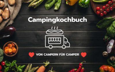 Leckeres Camping Essen – ein Camping Kochbuch von Campern für Camper