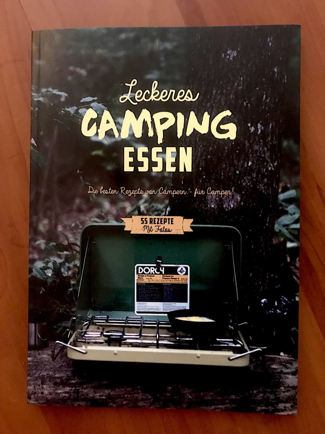 Leckeres Camping Essen - Camping Kochbuch