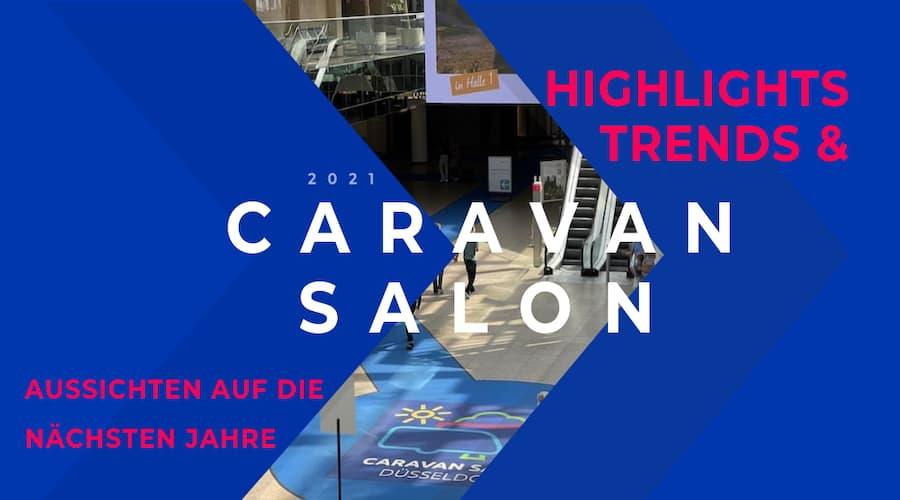 Caravan Salon die Highlights der Campingbranche 2022
